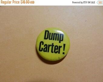 3 Day Spring Clearance Vintage Dump Carter Political Button
