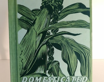 Domesticated Plants – 1953 Edition