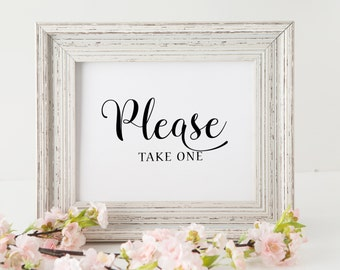 Wedding Signs . Please Take One . Printable wedding signs . Wedding signage download . Wedding decor diy . Take One Sign Download