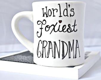 Grandma mug, Grandmother gift, coffee mug, tea cup, funny mug, diner mug, ceramic mug, unique coffee mug, foxy, gag gift, novelty, birthday