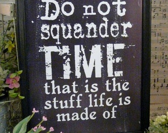 Do not squander time sign digital - Gone with the wind vintage style primitive paper