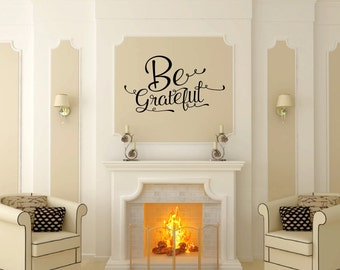 Be Grateful Decal | Vinyl Wall Decal | Fall Decor | Farmhouse Decor | Thanksgiving Decor | Vinyl Lettering | 22575