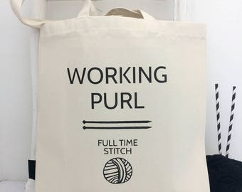 Working Purl | Funny Knitting Bag | Knitting Bag | Knitting Gift | Project Bag | Knitting