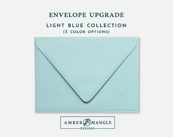 ENVELOPE UPGRADE Light Blue Envelopes Add-On for Amber Mangle Designs Print Order Invitations A7 Note Cards A2 Stationery A6