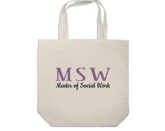 MSW Social Work Tote Bag