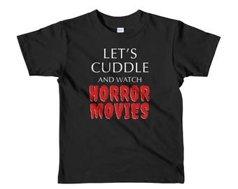 Let's Cuddle and Watch Horror Movies T-shirt  || Goth Kids Clothes || Halloween Shirt || Punk Kids || Alternative Kids || Toddler Shirt