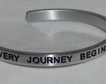 Every Journey Begins With A Single Step  |:| Engraved & Polished Bracelet ( not hand stamped )