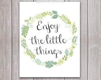Inspirational Art Print - 8x10 Enjoy the Little Things, Floral Wreath, Printable Art, Typography, Flower, Wall Art, Home Decor
