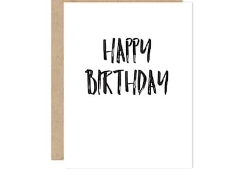 Happy Birthday Card, Birthday Gifts card, birthday card boyfriend, birthday card for him, for her, for girlfriend, black + white  , BIR 04