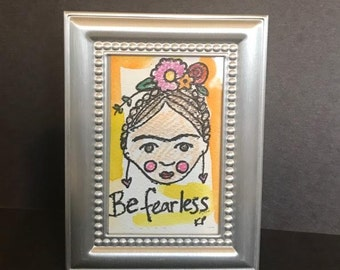 Fearless Frida Kahlo - 25% of sales donated to Planned Parenthood