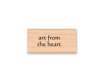 ART FROM the HEART~Rubber Stamp~handmade~homemade~made by~ Wood Mounted Rubber Stamp by Mountainside Crafts (06-29)