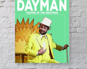 Dayman, Fighter of the Nightman Wall Art