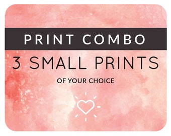 Combo Deal: Any 3 Small Prints