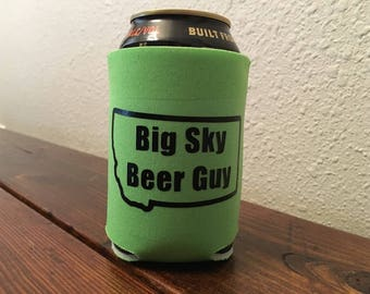 Montana Can Cooler- Big Sky Beer Guy