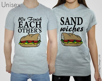We Finish Each Other's Sandwiches T-shirt Classic Movie Quote Tshirt Land World Park Top Couple Lover T-shirts Sand Wiches Tshirts Pair Tops