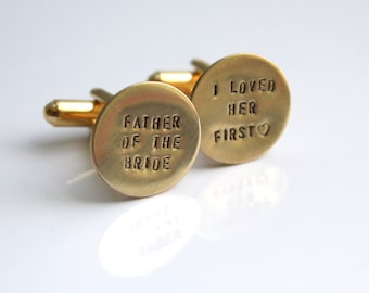 Gold Father of the Bride Cuff Links Cufflinks - I Loved Her First Cuff Links - Father of the Bride Gift - Gold Cuff Links - Gold Cufflinks