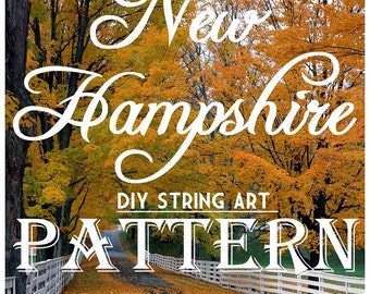 "New Hampshire - DIY State String Art Pattern - 11"" x 6"" - Hearts & Stars included"