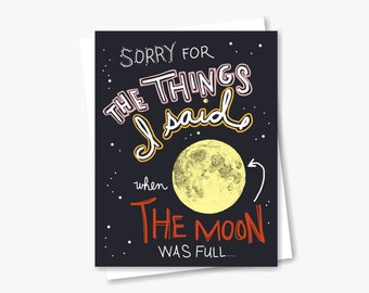 Full Moon Apology Card