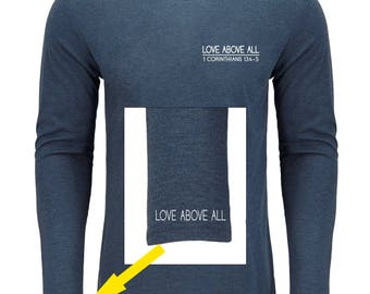 Love Above All Long Sleeve Shirt