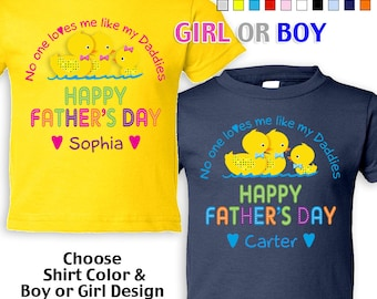 Happy Father's Day T-Shirt - No One Loves me Like my Daddies - Girls/Boys infant - Personalized w/Name (Gay / Lesbian / 2 Daddies)