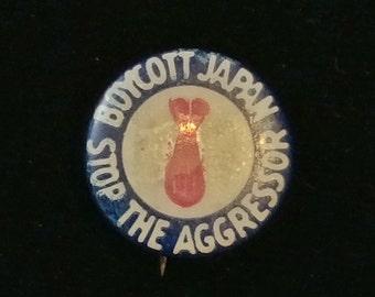 RARE Vintage 1940s Pre-Pearl Harbor Stop the Agressor Boycott Japan Pinback!