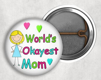 Mother's Day Badges, Buttons, Mom, Lockpin, Lock pin