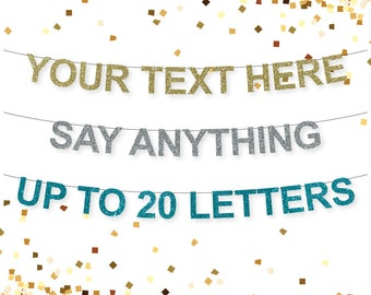 YOUR CUSTOM MESSAGE Glitter Letter Garland in Gold, Teal or Silver
