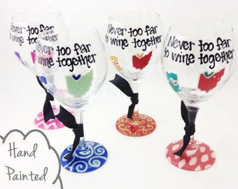 """Free Personalization - Hand Painted - State to State or Country Wine Glass """"Never too far to wine together"""" Best Friend Long Distance"""