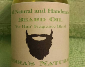 """Beard Oil with """"For Him"""" Fragrance, handmade with ALL NATURAL OILS"""