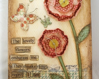 The Lovely Flowers Emily Dickinson Mixed Media Collage Original 9 x 16 on Wood