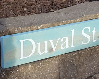 Duval St Wood Sign/Key West/ Jimmy Buffett Wood Sign/ Can Customize