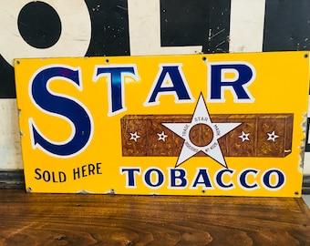 Original Vintage 20's Star Tobacco Sold Here Porcelain Tobacciana Advertising single side