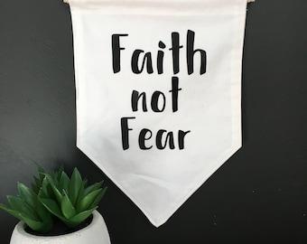 Faith not Fear decorative wall banner