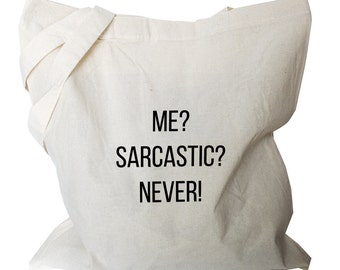 Funny Tote Bag - Funny Canvas Tote Bag - Funny Quote Tote Bag (b382)
