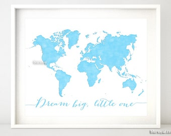 Dream big map etsy 10x8 20x16 printable world map world map poster printable poster blue nursery map sky blue wall art dream big little one map133 011 gumiabroncs Images