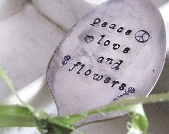 Peace Love and Flowers vintage garden spoon - hand stamped spoon