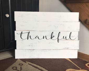 Thankful - Holiday or Everyday Pallet Sign
