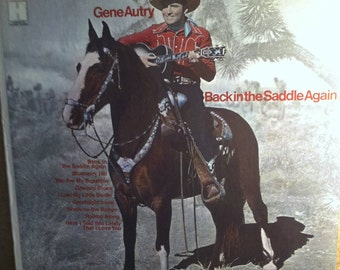 Gene Autry Back In The Saddle Again Vinyl Country & Western Record Album