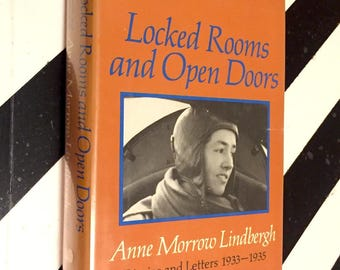 Locked Rooms and Open Doors by Anne Morrow Lindbergh (1974) hardcover book