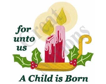 A Child Is Born - Machine Embroidery Design
