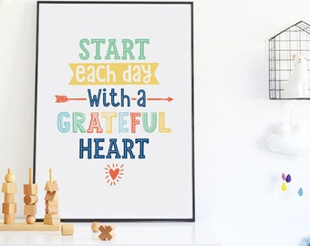 Start Each Day with a Grateful Heart Print, Inspirational Nursery Quote Motivational Poster, Kids Wall Art, Printable Nursery Wall Decor