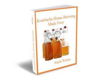 Kombucha Home Brewing Made Easy