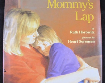 Mommy's Lap // 1993 Hardback First Edition // Book for families with a new baby // ISBN 0688072356