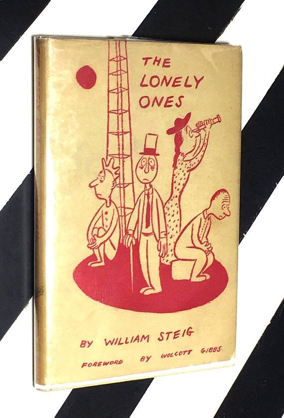 The Lonely Ones by William Steig foreword by Wolcott Gibbs (1942) hardcover book