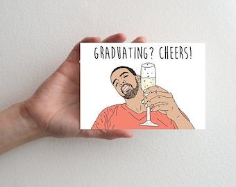 Graduation Greeting Card, Drake Congratulations Card Cheers, Drake Graduation Card, Greeting Card Graduation, Pun Graduation Card Drake