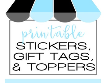 PRINTABLE FILE for Stickers, Gift tags or Cupcake toppers