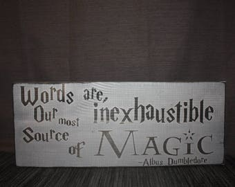 """Harry Potter Decor / Albus Dumbledore Quote: """"Words are our most inexhaustible source of magic..."""" Sign / Harry Potter Sign / Wall Hanging"""