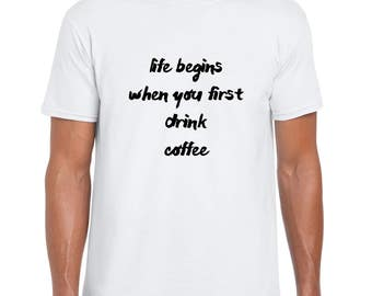 Life begins when funny t shirt