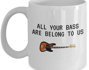 Funny Bass Coffee Mug - Bass Guitar Gift - Bass Player, Bassist Present - Bass Nerd - All Your Bass Are Belong To Us