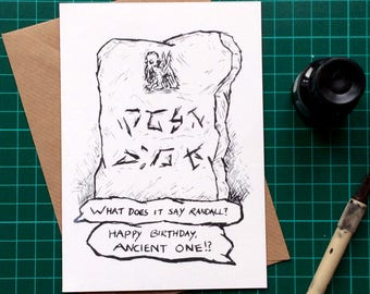 Happy Birthday, ancient one greetings card